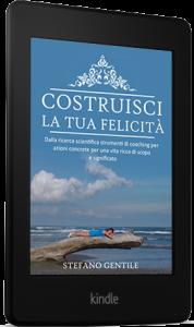 libro-ebook-costruisci la tua felicità stefano gentile.life.coach